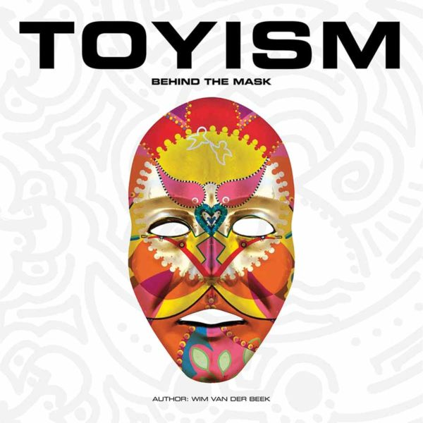 Books - Toyism Behind Mask Book - Toyism Art Movement