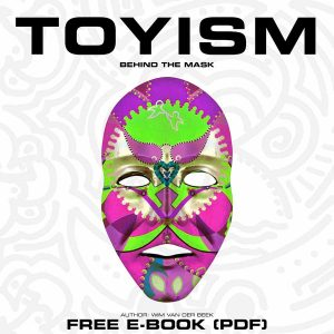 Toyism Behind the Mask - E-book Cover - Toyism Art Movement